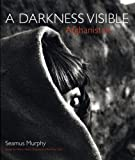 Afghanistan: A Darkness Visible