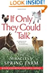 If Only They Could Talk: The Miracles...
