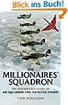 The Millionaires' Squadron: The Remar...