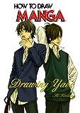 By Ai Kozaki How To Draw Manga Volume 42: Drawing Yaoi (How to Draw Manga) (v. 42) [Paperback]