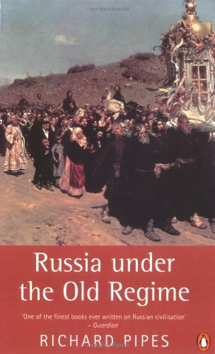 Russia under the Old Regime: Second Edition (Penguin...