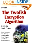The Twofish Encryption Algorithm: A 128-Bit Block Cipher