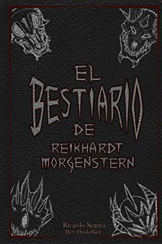 El Bestiario de Reikhardt Morgenstern  [Segura, Ricardo] (Tapa Blanda)