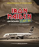 Iron Maiden (On Board Flight 666) By Iron Maiden (Author) Hardcover on (Oct , 2011)