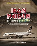 (On Board Flight 666) By Iron Maiden (Author) Hardcover on (Oct , 2011) Iron Maiden