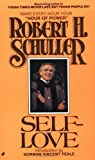 Self-Love (0515089869) by Robert H. Schuller