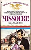 MISSOURI! (Wagon's West) (0553263676) by Ross, Dana Fuller