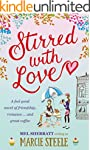 Stirred With Love: A feel good novel...