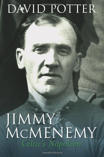 Jimmy McMenemy: The Celtic's Napoleon