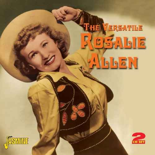 The Versatile Rosalie Allen [ORIGINAL RECORDINGS REMASTERED] 2CD SET
