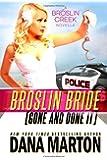 Broslin Bride: Gone and Done it (Volume 5)