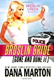 Broslin Bride: Gone and Done it (Volume 5)