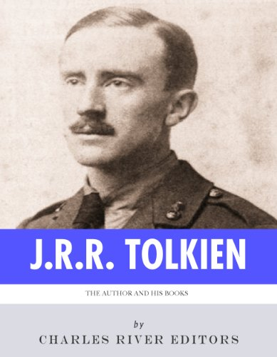 J.R.R. Tolkien, The Hobbit & The Lord of the Rings: The Life and Legacy of the Author and His Books