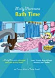 img - for Molly Moccasins -- Bath Time (Molly Moccasins Adventure Story and Activity Books) book / textbook / text book