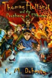 Thomas Holland and the Prophecy of Elfhaven (Volume 1)