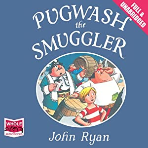 Pugwash the Smuggler | [John Ryan]
