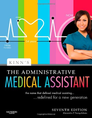 Kinn's The Administrative Medical Assistant: An Applied...