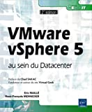 echange, troc Eric MAILLÉ, René-François MENNECIER - VMware vSphere5 au sein du Datacenter (seconde édition)