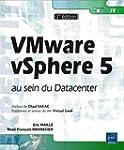VMware vSphere5 au sein du Datacenter...