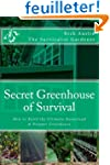 Secret Greenhouse of Survival: How to...
