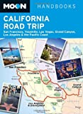 Search : Moon California Road Trip: San Francisco, Yosemite, Las Vegas, Grand Canyon, Los Angeles & the Pacific Coast (Moon Handbooks)