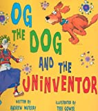 img - for Og the Dog and the Uninventor book / textbook / text book