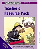 Wellington Square Level 5 Teacher's Resource Pack (0174016751) by Gaines, Keith