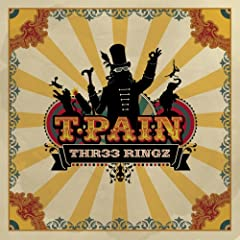T Pain   Thr33 Ringz 2008 by YoungMoney6 3 & RapGodFather com preview 0