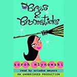 Bras & Broomsticks | Sarah Mlynowski