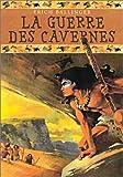 echange, troc Erich Ballinger - La guerre des cavernes