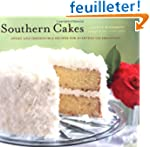 Southern Cakes: Sweet and Irresistibl...