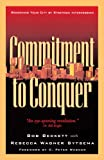 img - for Commitment to Conquer: Redeeming Your City by Strategic Intercession book / textbook / text book