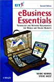 EBusiness essentials : technology and network requirements for mobile and online markets