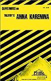 "Notes on Tolstoy's ""Anna Karenina"" (Cliffs notes)"