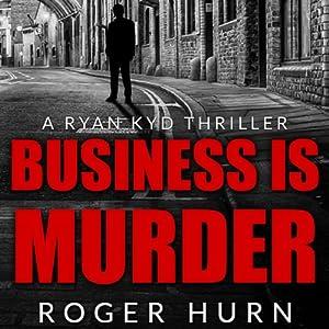 Business Is Murder Audiobook
