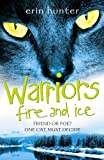 Fire and Ice (Warrior Cats) (0007140037) by Hunter, Erin