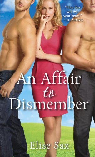 An Affair to Dismember (The Matchmaker) by Elise Sax