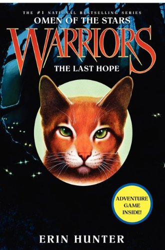 Warriors Omen of the Stars #6: The Last Hope by Erin Hunter