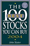 100 Best Stocks You Can Buy 2004 (100 Best Stocks to Buy in)