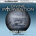 Divine Intervention | Debra Swan