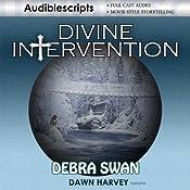 Divine Intervention | [Debra Swan]