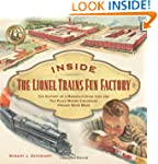 Inside The Lionel Trains Fun Factory:...