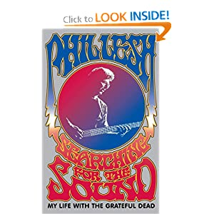 Searching for the Sound - Phil Lesh