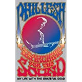 Searching for the Sound: My Life With the Grateful Deadby Phil Lesh