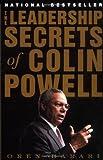 The Leadership Secrets of Colin Powell