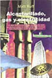 Alcantarillado, Gas Y Electricidad/sewer Systems, Gas And Electricity (Spanish Edition) (8478888934) by Ruff, Matt