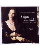 Sainte Colombe:Retrouve & Chan