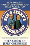 Amazon.co.jpBen Jerry's Double Dip: How to Run a Values Led Business and Make Money Too