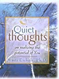 img - for Quiet Thoughts on Realizing the Potential of You book / textbook / text book