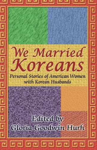 We Married Koreans